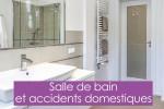 Oxygène Santé : Salle de bains et accidents domestiques